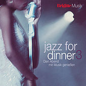 Brigitte-Jazz for Dinner 3 von Various Artists