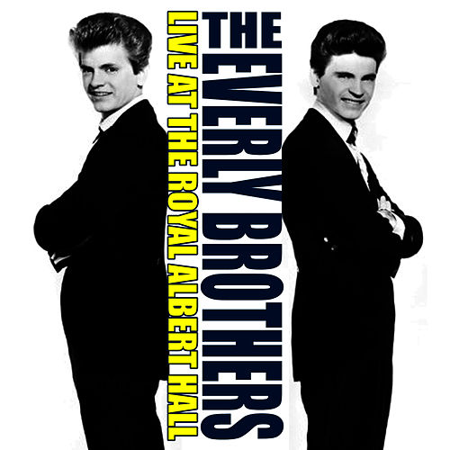 The Best of the Everly Brothers (Live in Concert) by The Everly Brothers