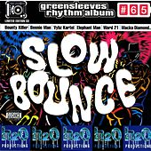Slow Bounce by Various Artists