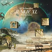 Off the Dancefloor by Junkie XL
