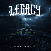 With Peace In Mind by Legacy
