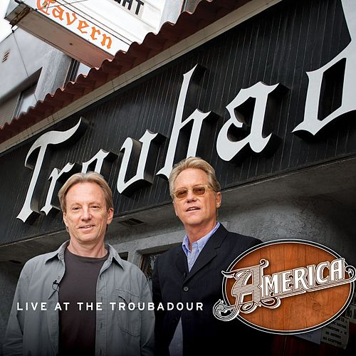 Live At The Troubadour EP by America