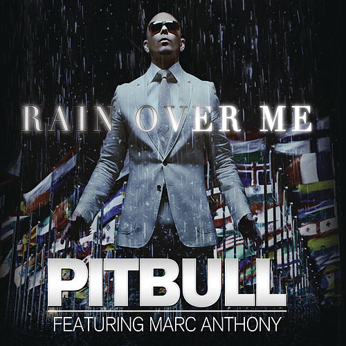 Rain Over Me von Pitbull