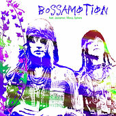Bossa Motion Vol. 1 by Various Artists