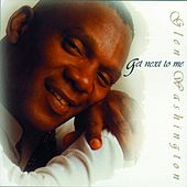 Get Next To Me by Glen Washington