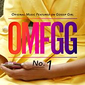OMFGG - Original Music Featured On Gossip Girl No. 1 von Various Artists