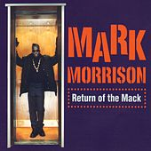 Return Of The Mack by Mark Morrison