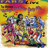 Fab 5 Live: The Ultimate Vintage Jamaican Party Mix Pt. 1 by Fab 5