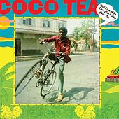 Weh Dem A Go Do...Can't Stop Cocoa Tea by Cocoa Tea