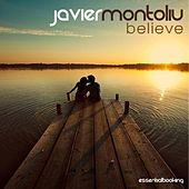 Believe by Javier Montoliu