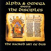 The Sacred Art Of Dub by Alpha & Omega