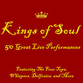 Kings of Soul: 50 Great Live Performances Featuring The Four Tops, Whispers, Delfonics and More by Various Artists
