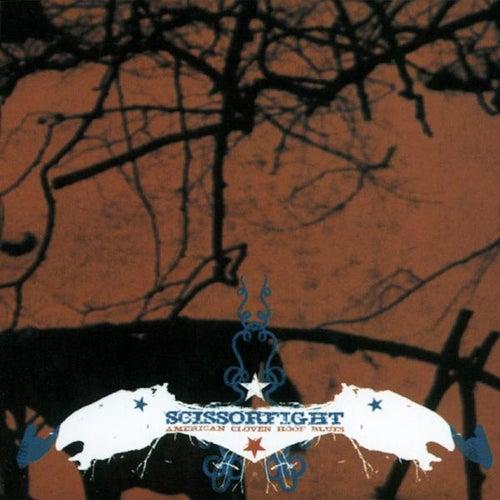 American Cloven Hoof Blues by Scissorfight