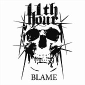 Blame by 11th Hour