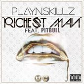 Richest Man (feat. Pitbull) - Single by Play-N-Skillz