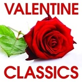 Valentine Classics von Various Artists