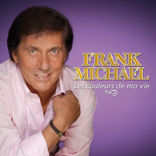 Les Couleurs De Ma Vie von Frank Michael