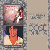 Dose Dupla Guilherme Arantes by Guilherme Arantes