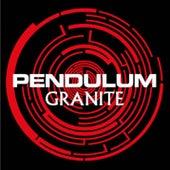 Granite von Pendulum