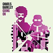 Going On by Gnarls Barkley