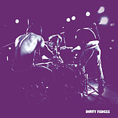 Dirty Fences - EP by Dirty Fences