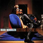 Return Of The Mack by Mark Morrison