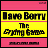The Crying Game by Dave Berry