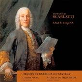Domenico Scarlatti: Salve Regina by Orquesta Barroca De Sevilla