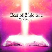 Best of Bibletone, Vol. 6 by Various Artists