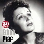 Edith Piaf: 30 Hits by Edith Piaf