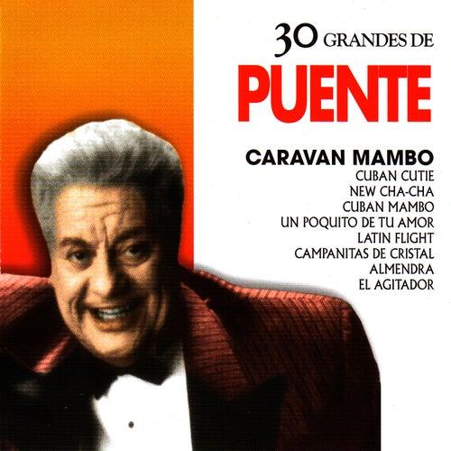 Tito Puente: 30 Hits by Tito Puente
