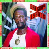 No Intention by Gregory Isaacs