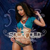 Soca Gold 2006 von Various Artists