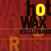 Hot Wax Excursion von Various Artists