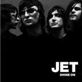 Shine On von Jet
