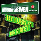 Riddim Driven: Return To Big Street by Various Artists
