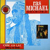 Kibir Am Lak - Glory To God by Ras Michael & The Sons Of Negus
