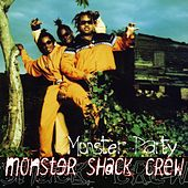 Monster Party by Monster Shack Crew