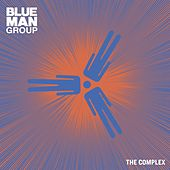 The Complex by Blue Man Group