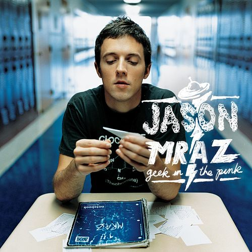 Geek in the Pink von Jason Mraz