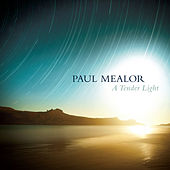 A Tender Light by Paul Mealor