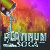 Platinum Soca Vol 3 by Various Artists