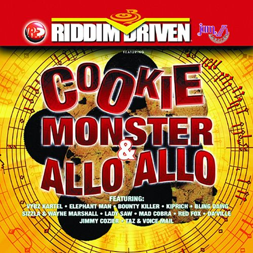 Riddim Driven: Cookie Monster & Allo Allo von Various Artists