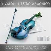 Vivaldi - L'estro Armonico (Remastered) by Roberto Michelucci
