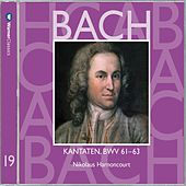 Bach, JS : Sacred Cantatas BWV Nos 61 - 63 by Nikolaus Harnoncourt