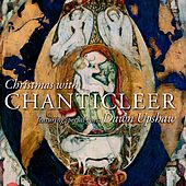 Christmas with Chanticleer & Dawn Upshaw by Chanticleer