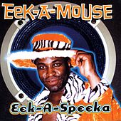 Eek-A-Speaka by Eek-A-Mouse