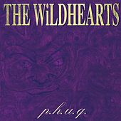 P.H.U.Q. by The Wildhearts