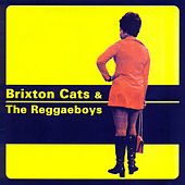 Brixton Cats & The Reggaeboys by Various Artists
