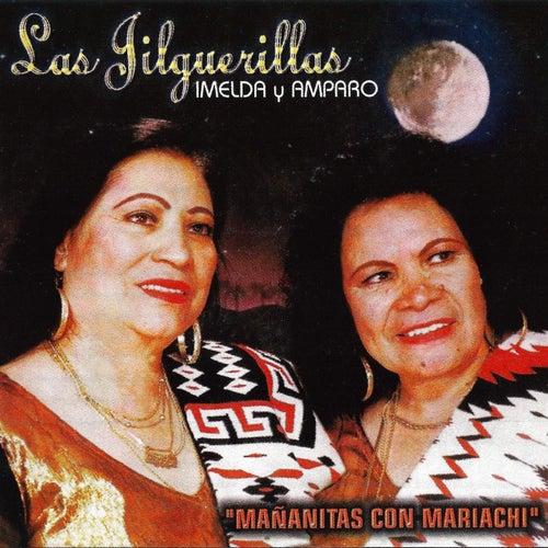 Mananitas Con Mariachi by Las Jilguerillas